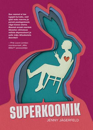 Superkoomik by Jenny Jägerfeld
