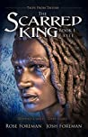 The Scarred King I: Exile (Tales from Talifar)