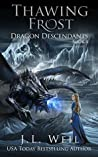 Thawing Frost (Dragon Descendants, #4)