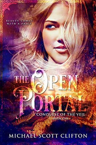 The Open Portal by Michael Scott Clifton