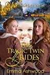 The Tragic Twin Brides