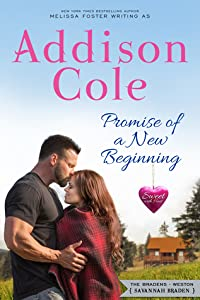 Promise of a New Beginning  (Sweet with Heat: Weston Bradens #5)