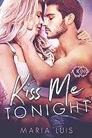 Kiss Me Tonight (Put A Ring On It, #2)