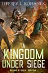 A Kingdom Under Siege (Wardens of Issalia #4)