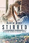 Stirred (Severton Search & Rescue, #2)
