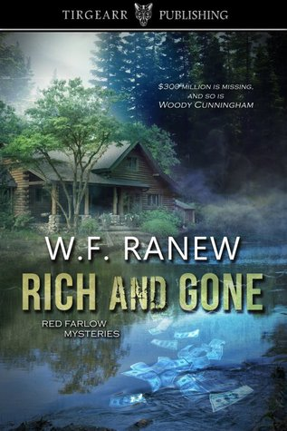 Rich and Gone (Red Farlow Mysteries, #1)