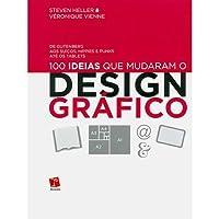 100 ideias que mudaram o Design Gráfico
