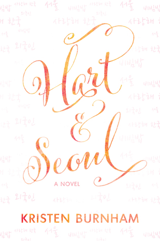 Hart & Seoul (Hart & Seoul, #1) by Kristen Burnham