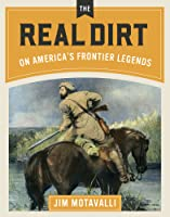 Lost in the Wilderness: The Real Dirt on America's Frontier Legends