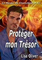 Protéger mon trésor (La meute de Cloverleah #12)
