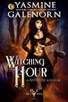 Witching Hour (Wild Hunt #7; Ante-Fae Adventure #1)