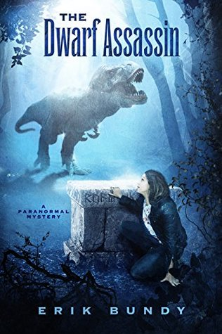 The Dwarf Assassin: A Paranormal Mystery (Crying Woman Road Book 2)