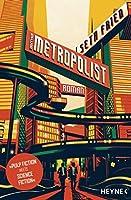 Der Metropolist: Roman
