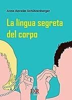 La lingua segreta del corpo (Psiche)