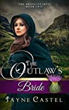 The Outlaw's Bride (The Brides of Skye #2)