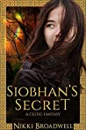 Siobhan's Secret: a Celtic fantasy
