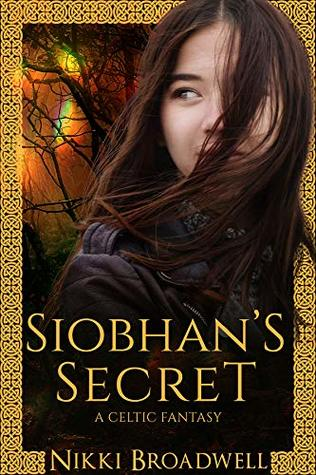 Siobhan's Secret by Nikki Broadwell