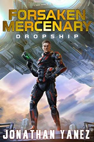 Dropship (Forsaken Mercenary #1)