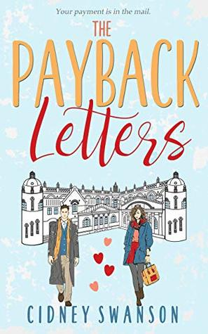 The Payback Letters by Cidney Swanson