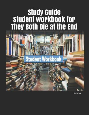 Study Guide Student Workbook for They Both Die at the End