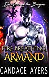 Fire Breathing Armand (Dragons of the Bayou, #5)