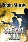 Secret Kill (Noir Nights #2)