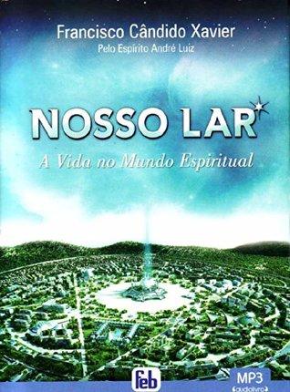 Nosso Lar (Audiobook) (Em Portugues do Brasil)