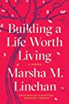Building a Life Worth Living: A Memoir