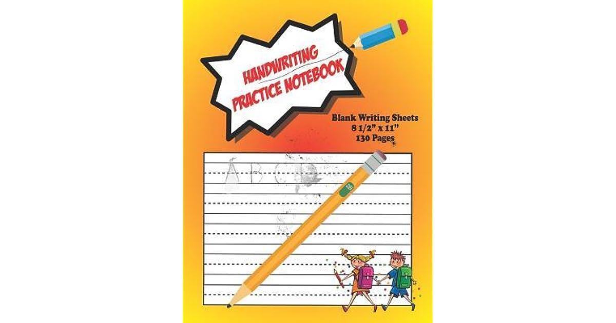 Handwriting Practice Notebook: Children's Blank Writing Sheets ...
