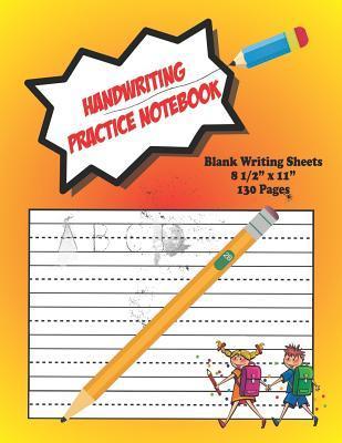Handwriting Practice Notebook: Children's Blank Writing ...