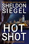 Hot Shot (Mike Daley/Rosie Fernandez Mystery #10)