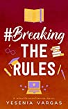 #BreakingTheRules (#BestFriendsForever, #5)