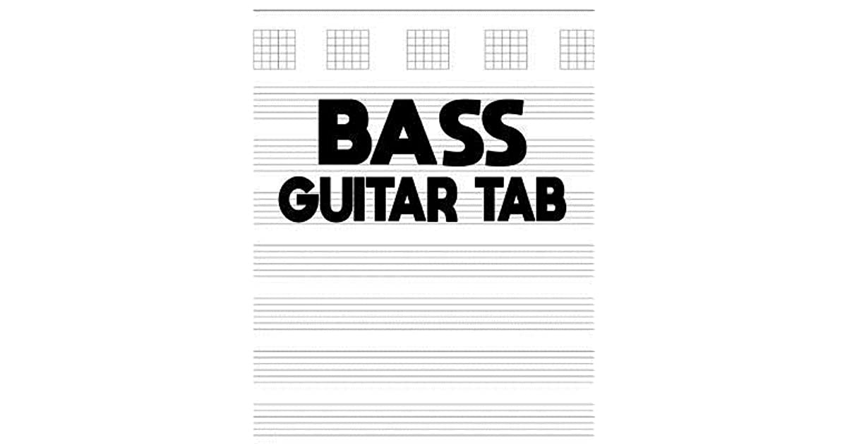 Bass Guitar Tab Bass Guitar Tab 150 Pages Blank Musical Notebook