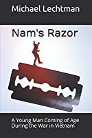 Nam's Razor: A Young Man Coming of Age During the War in Vietnam