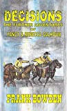 A Classic Western: Decisions: The Further Adventures of Yancy & Rebecca Calhoun