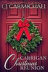 Carrigan Christmas Reunion (Carrigans of Circle C Book 7)
