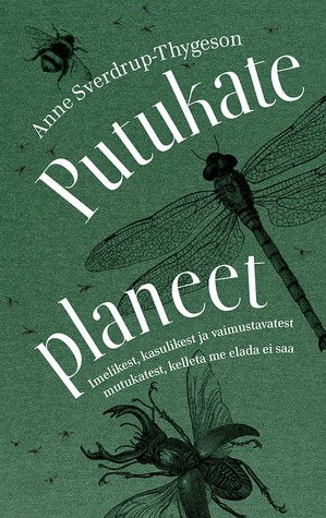 Putukate planeet by Anne Sverdrup-Thygeson