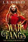 War of Fangs (The Unseen War, #1)