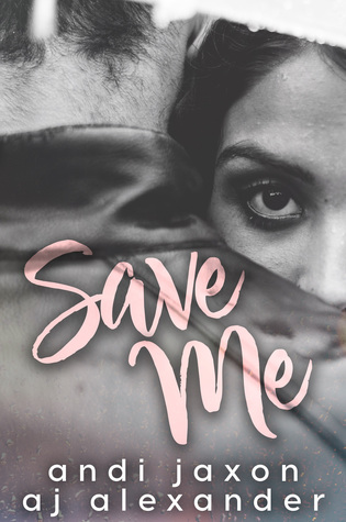 Save Me by Andi Jaxon
