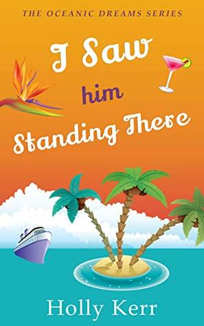 I Saw Him Standing There (Oceanic Dreams #1)