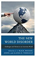 The New World Disorder: Challenges and Threats in an Uncertain World