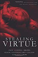Stealing Virtue: Tales of Trafficking