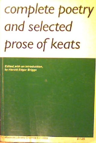 Complete Poetry and Selected Prose of Keats