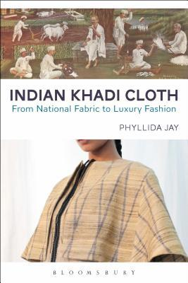 Indian Khadi Cloth: From National Fabric to Luxury Fashion
