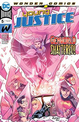 Young Justice (2019-) #5 by Brian Michael Bendis