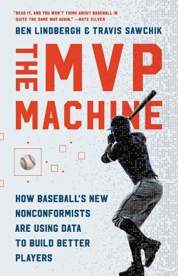 The MVP Machine by Ben Lindbergh