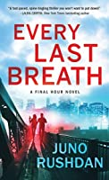 Every Last Breath (Final Hour #1)