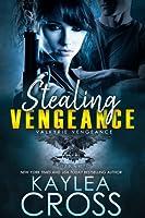 Stealing Vengeance (Valkyrie Vengeance, #1)