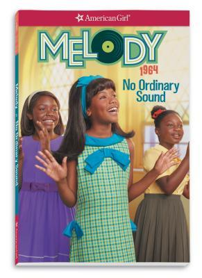 Melody: No Ordinary Sound