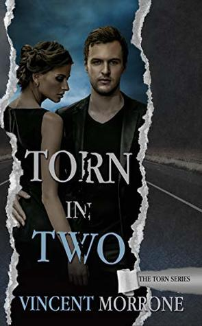 Torn in Two (The Torn Series Book 2)